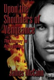 Cover of: Upon the Shoulders of Vengeance: The Journey to Armageddon