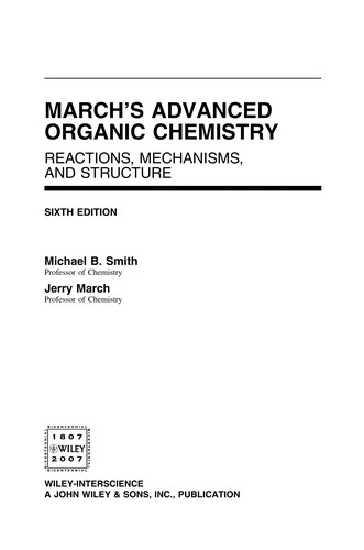 March's advanced organic chemistry by Michael Smith