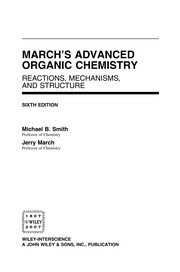 Cover of: March's advanced organic chemistry | Michael Smith