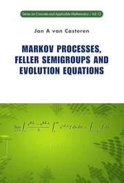 Cover of: Markov processes, Feller semigroups and evolution equations | J. A. van Casteren