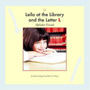 Cover of: Leila at the library and the letter L