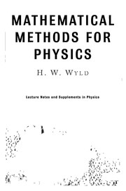 Cover of: Mathematical methods for physics | H. W. Wyld