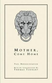 Cover of: Mother, Come Home | Paul Hornschemeier