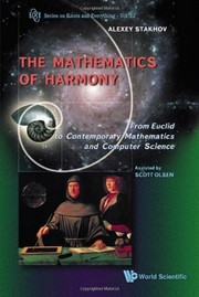 Cover of: The mathematics of harmony | A. P. Stakhov