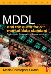 Cover of: MDDL and the quest for a market data standard | Martin Christopher Sexton