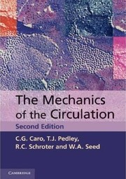 Cover of: The mechanics of the circulation | Colin G. Caro