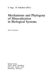 Cover of: Mechanisms and phylogeny of mineralization in biological systems |