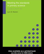 Cover of: Meeting the standards in primary science | Lynn D. Newton