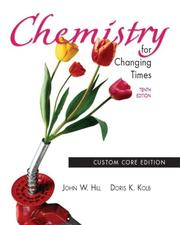 Cover of: Chemistry for changing times. | John William Hill