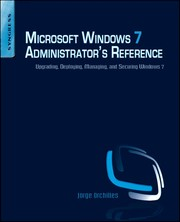 Cover of: Microsoft Windows 7 administrator