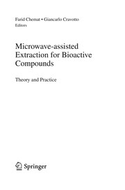 Cover of: Microwave-assisted Extraction for Bioactive Compounds | Farid ChГ©mat