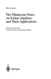 Cover of: The Minnesota notes on Jordan algebras and their applications
