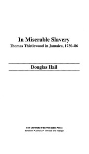 Cover of: In miserable slavery | Douglas Hall