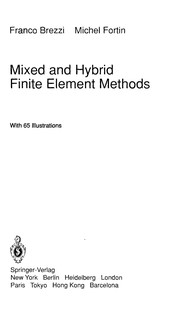 Cover of: Mixed and hybrid finite elements methods | F. Brezzi