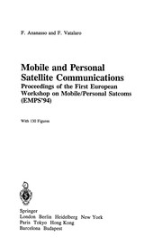 Cover of: Mobile and personal satellite communications | European Workshop on Mobile/Personal Satcoms (1st 1994)
