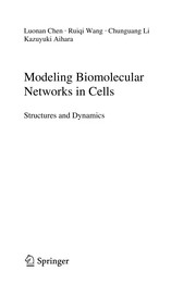 Cover of: Modeling biomolecular networks in cells | Luonan Chen