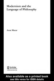 Cover of: Modernism and the language of philosophy | Anat Matar
