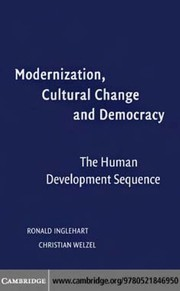 Cover of: MODERNIZATION, CULTURAL CHANGE, AND DEMOCRACY: THE HUMAN DEVELOPMENT SEQUENCE