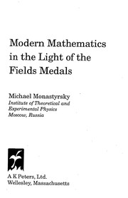 Cover of: Modern mathematics in the light of the Fields medals | Mikhail IlК№ich MonastyrskiД­