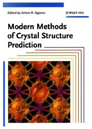 Cover of: Modern methods of crystal structure prediction | Artem R. Oganov