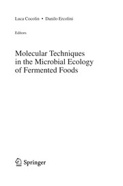Cover of: Molecular techniques in the microbial ecology of fermented foods |