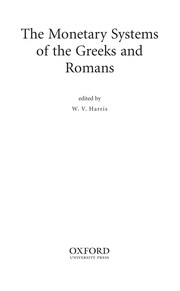 Cover of: The monetary systems of the Greeks and Romans