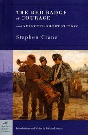 Cover of: The Red Badge of Courage and Selected Short Fiction