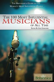 Cover of: The 100 most influential musicians of all time | Gini Gorlinski