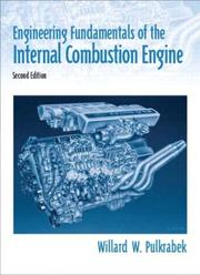 Cover of: Engineering fundamentals of the internal combustion engine | Willard W. Pulkrabek
