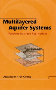 Cover of: Multilayered aquifer systems | A. H.-D Cheng