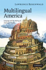 Cover of: Multilingual America | Lawrence Alan Rosenwald