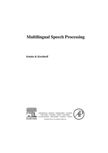 Multilingual speech processing by [edited by] Schultz & Kirchhoff