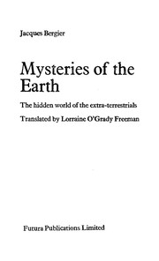 Cover of: Mysteries of the earth | Jacques Bergier