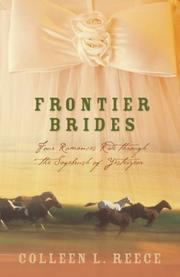 Cover of: Frontier Brides: Silence in the Sage/Whispers in the Wilderness/Music in the Mountains/Captives of the Canyon (Heartsong Novella Collection)