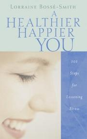 Cover of: healthier, happier you | Loraine Bosse-Smith