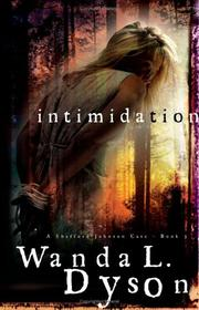 Cover of: Intimidation (A Shefford-Johnson Case Book 3) | Wanda L. Dyson