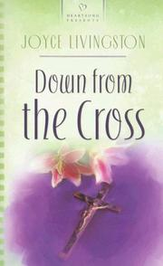 Cover of: Down from the Cross (Heartsong Presents #626)