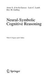 Cover of: Neural-symbolic cognitive reasoning | Artur S. D