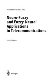 Cover of: Neuro-Fuzzy and Fuzzy-Neural Applications in Telecommunications | Peter Stavroulakis