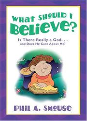 Cover of: What Should I Believe?