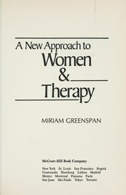 Cover of: A new approach to women & therapy | Miriam Greenspan