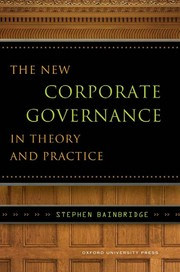 Cover of: The new corporate governance in theory and practice | Stephen M. Bainbridge