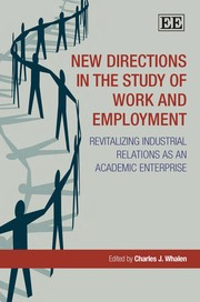 Cover of: New directions in the study of work and employment |