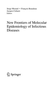 Cover of: New Frontiers of Molecular Epidemiology of Infectious Diseases | Serge Morand