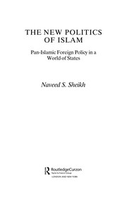The new politics of Islam