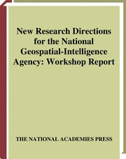Cover of: New research directions for the National Geospatial-Intelligence Agency | National Research Council (U.S.). Steering Committee on New Research Directions for the National Geospatial-Intelligence Agency