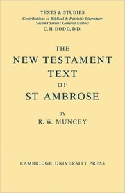 Cover of: The New Testament text of Saint Ambrose | R. W. Muncey