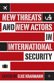 Cover of: New threats and new actors in international security |