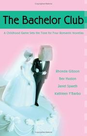 Cover of: The Bachelor Club: Joyful Noise/The Rescue/Right for Each Other/Stealing Home (Heartsong Novella Collection)