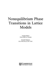 Cover of: Nonequilibrium phase transitions in lattice models | JoaquГ­n Marro